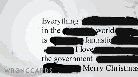 everything in the world is fantastic. i love the government. merry Christmas