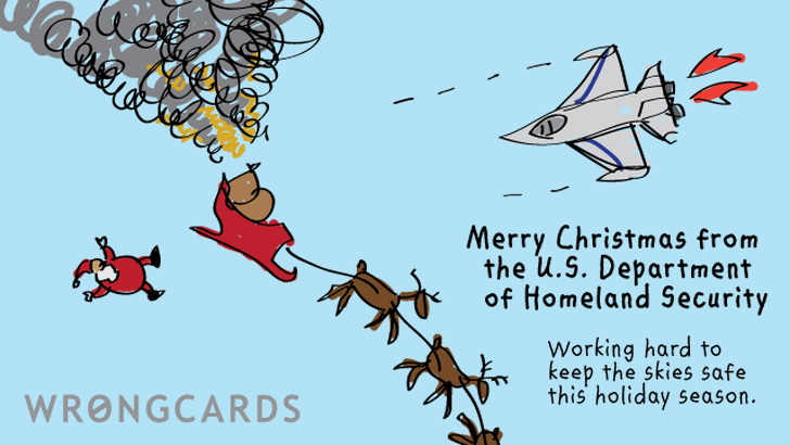 merry christmas from the u.s. department of homeland security. keeping the skies safe this holiday season!