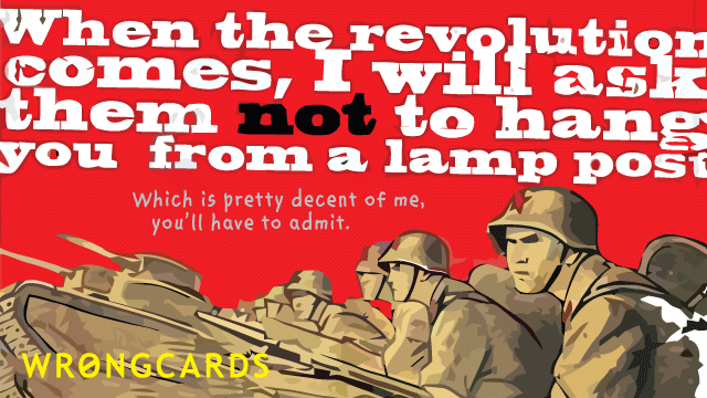 Ecard text: when the revolution comes, i will ask them not to hang you from a lamp post. soviet soldiers are in the foreground.